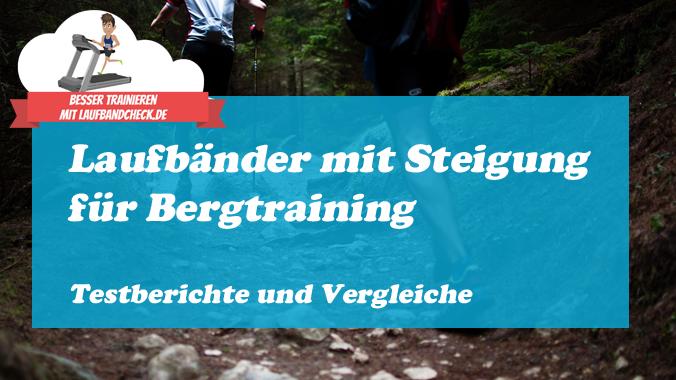Laufbänder mit Steigung für Bergtraining