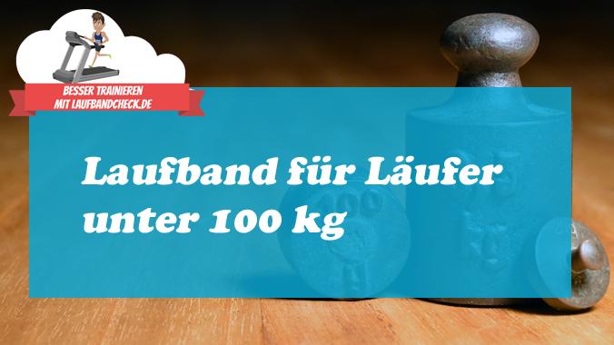 Laufband mit einem Benutzergewicht bis 100 kg